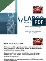 Elena Góngora - Aborto de repetición y fallo implantatorio - II Simposio Reproducción Asistida Quirón