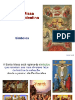 Santa Missa No Rito Tridentino Simbolos
