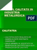 Rolul Calitatii in Industria Metalurgica