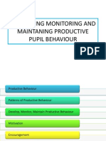 Developing Monitoring and Maintaning Productive Pupil Behaviour