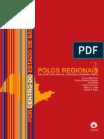 V03 Polos Regionais São José dos Campos, Sorocaba e Ribeirão Preto