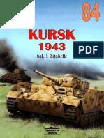 (Wydawnictwo Militaria No.84) Kursk 1943, Volume 1, Zitadelle