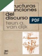 Van Dijk, T. a. Estructura y Funciones Del Discurso