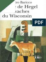L'âme de Hegel et les vaches du Wisconsin - Alessandro Baricco
