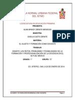 ENSAYO LOS RETOS PROBLEMAS Y POSIBILIDADES DE LA FORMACIÓN Y PROFESIONALIZACIÓN DE LA DOCENCIA EN EL ACTUAL MÉXICO