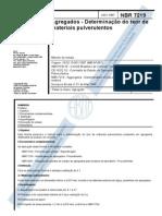 1- Determinação do teor de materiais pulverulentos - NBR  7219 87 ( em vigor e atualizada)