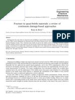 Fracture in Quasi-brittle Materials, A Review of Continum Damag