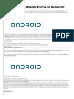 Como Aumentar Memoria Interna en Tu Android