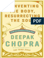Reinventing the Body, Resurrecting the Soul by Deepak Chopra - Exclusive Author Note and Excerpt