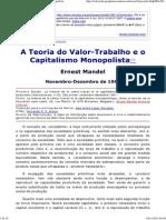 Mandel - A Teoria Do Valor-Trabalho e o Capitalismo Monopolista