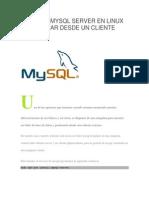 Instalar Mysql Server en Linux Y Conectar Desde Un Cliente Externo