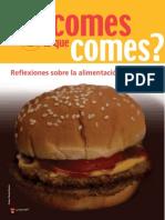 Por Que Comes Lo Que Comes Reflexiones Sobre La Alimentacion Moderna