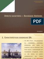 DCO0315 - Direito Societário - Sociedades Anônimas - José Alexandre Tavares Guerreiro - 2013-05-07 - Ana Carolina Devito Dearo