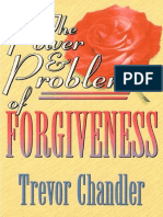 The Power and Problem of Forgiveness