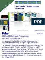 Si8000 Si9000 Process Window