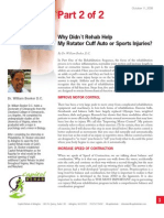 Why Didn´t Rehab Help My Rotator Cuff Auto or Sports Injuries? (part 2 of 2)