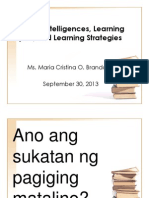 Multiple Intelligences, Learning Styles, And Learning REVISED
