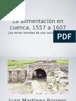 Alimentación en Cuenca 1557 a 1607