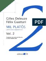 DELEUZE, G; GUATTARI, F. Mil Platôs - Capitalismo e Esquizofrenia, vol. 2.pdf