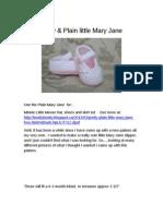 Pretty Plain Mary Jane Shoes