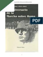 80 Aniversario de La Marcha Sobre Roma