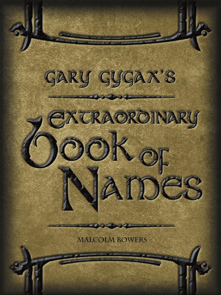 Gary Gygax\'s Extraordinary Book of Names   Copyright   Derivative Work