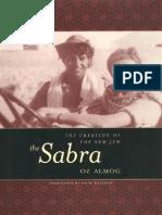 Oz Almog, Haim Watzman the Sabra the Creation of the New Jew 2000