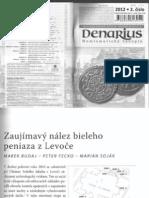 Zaujimavy Nalez Bieleho Peniaza z Levoce