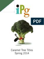 IPG Spring 2014 Caramel Tree Readers Titles
