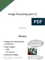 2-25-14 (Image Processing Part 2)