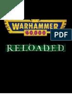 40K reloaded