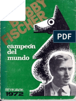 Ajedrez - Bobby Fischer Campeon Del Mundo - 1972