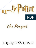 Harry Potter. the Prequel J.K. Rowling