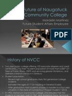 The Future of Naugatuck Valley Community College - Presentation