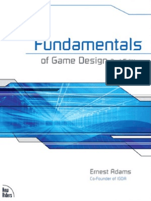New riders fundamentals of Game design 2nd edition sep 2009