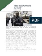 A democracia requer um novo modelo de polícia