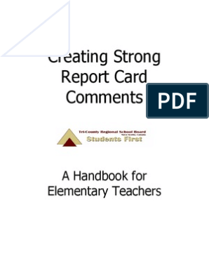 Creating Strong Report Card Comments - A Handbook for