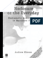 Disclosure of the Everyday. Undramatic achievement in narrative film