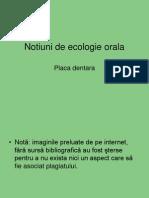 Notiuni de Ecologie Orala