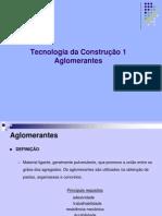 TECNOLOGIA DA CONSTRUÇÃO I_Aula 1 - Aglomerantes