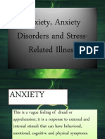 Anxiety, Anxiety Disorders and Stress-Related Illness