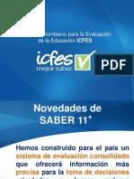 1. NOVEDADES DE  LA PRUEBA SABER 11º 2014