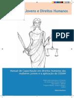 71296347 Manual de Capacitacao Em Direitos Humanos Das Mulheres Jovens e a Aplicacao Da CEDAW