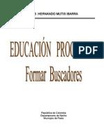 Educación procesual, formar Buscadores
