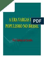 A Era Vargas e o Populismo No Brasil