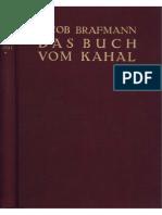 Brafmann, Jacob Das Buch Vom Kahal 1. Band 1928, Fraktur