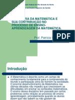 A HISTORIA DA MATEMÁTICA E SUA CONTRIBUIÇÃO NO PROCESSO DE ENSINO-APRENDIZAGEM DA MATEMÁTICA.