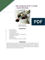 FONDUÉ DE CHOCOLATE Y CAFÉ CON FRUTAS