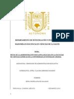 RETOS DE LA ADMINISTRACIÓN EDUCATIVA APLICADA EN LA FACULTAD DE CIENCIAS QUÍMICAS DE LA UNIVERSIDAD AUTÓNOMA DE CHIAPAS.