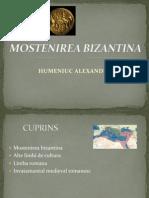 MOSTENIREA BIZANTINA